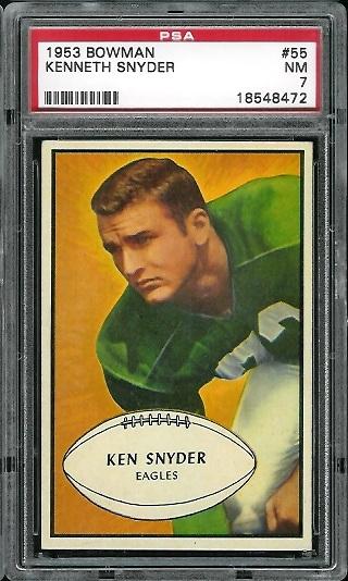 1953 Bowman #55 - Ken Snyder - PSA 7
