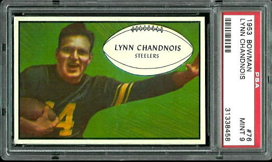 1953 Bowman #76 - Lynn Chandnois - PSA 9