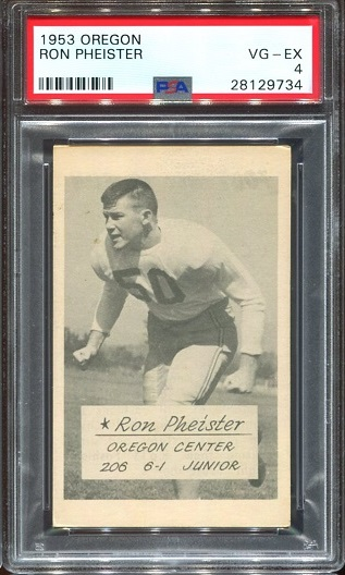 1953 Oregon #12 - Ron Pheister - PSA 4