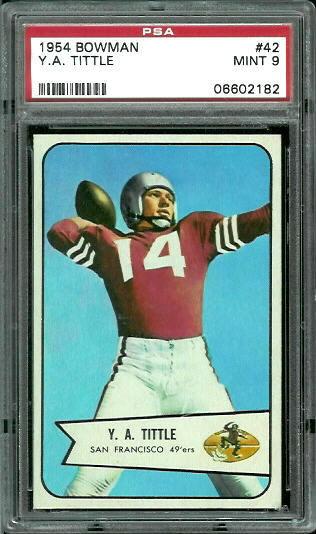1954 Bowman #42 - Y.A. Tittle - PSA 9