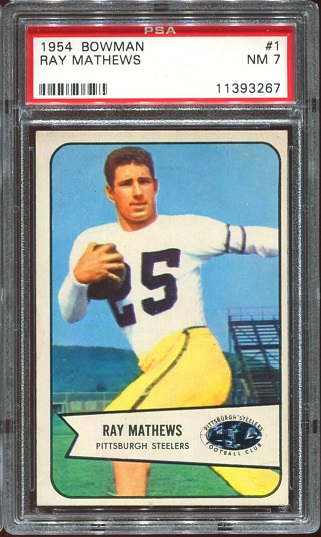 1954 Bowman #1 - Ray Mathews - PSA 7