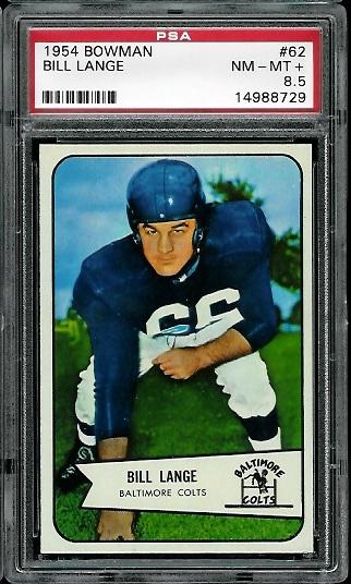 1954 Bowman #62 - Bill Lange - PSA 8.5