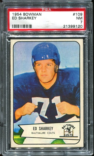 1954 Bowman #109 - Ed Sharkey - PSA 7