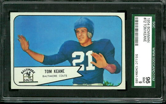 1954 Bowman #72 - Tom Keane - SGC 96