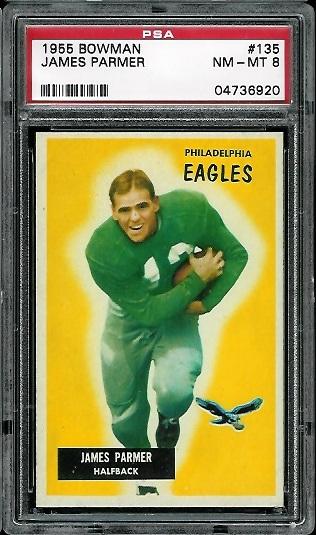 1955 Bowman #135 - James Parmer - PSA 8