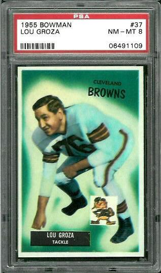 1955 Bowman #37 - Lou Groza - PSA 8