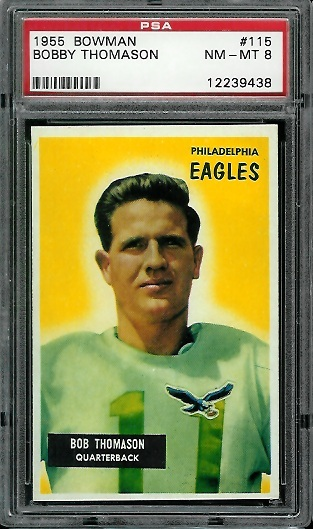 1955 Bowman #115 - Bobby Thomason - PSA 8