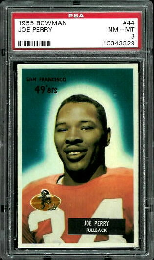 1955 Bowman #44 - Joe Perry - PSA 8