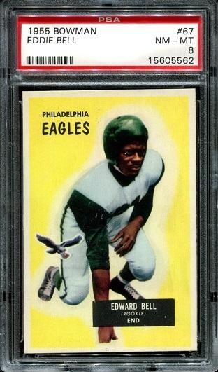 1955 Bowman #67 - Eddie Bell - PSA 8