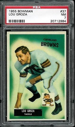 1955 Bowman #37 - Lou Groza - PSA 7