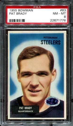1955 Bowman #83 - Pat Brady - PSA 8