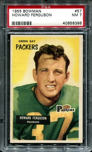 1955 Bowman #57 - Howard Ferguson - PSA 7