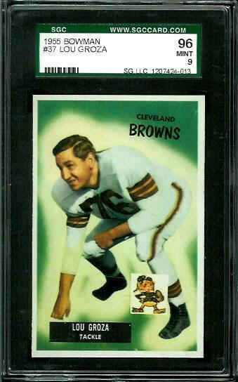 1955 Bowman #37 - Lou Groza - SGC 96