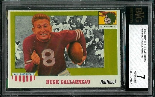 1955 Topps All-American #75 - Hugh Gallarneau - BVG 7