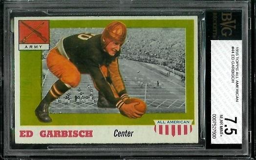 1955 Topps All-American #44 - Ed Garbisch - BVG 7.5