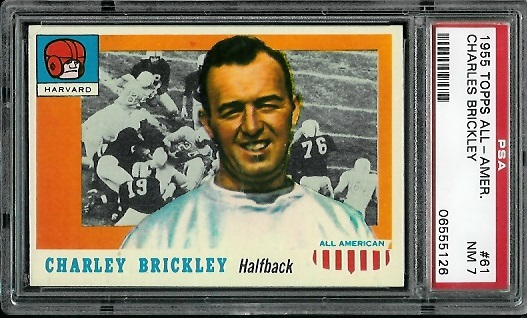 1955 Topps All-American #61 - Charley Brickley - PSA 7