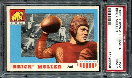 1955 Topps All-American #22 - Brick Muller - PSA 7