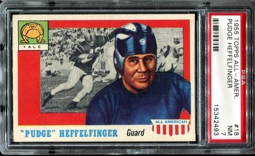 1955 Topps All-American #18 - Pudge Heffelfinger - PSA 7