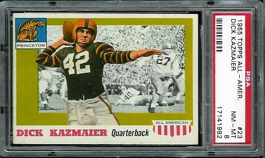1955 Topps All-American #23 - Dick Kazmaier - PSA 8