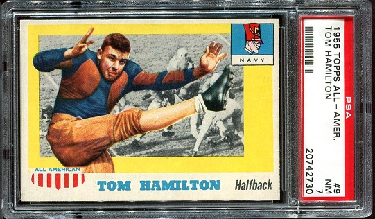1955 Topps All-American #9 - Tom Hamilton - PSA 7