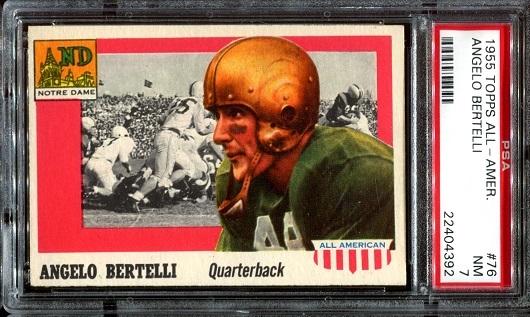 1955 Topps All-American #76 - Angelo Bertelli - PSA 7