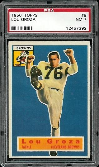 1956 Topps #9 - Lou Groza - PSA 7