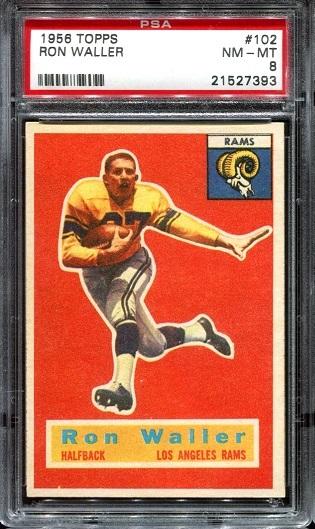 1956 Topps #102 - Ron Waller - PSA 8