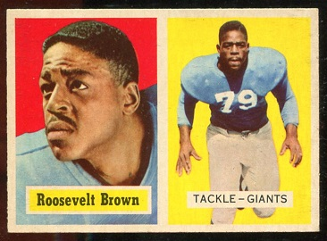 1957 Topps #11 - Roosevelt Brown - nm