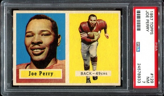 1957 Topps #129 - Joe Perry - PSA 7
