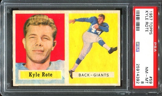 1957 Topps #59 - Kyle Rote - PSA 8
