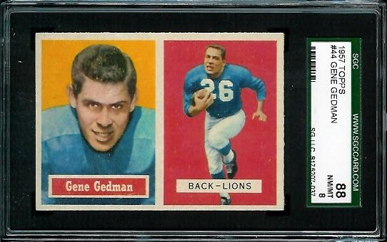 1957 Topps #44 - Gene Gedman - SGC 88
