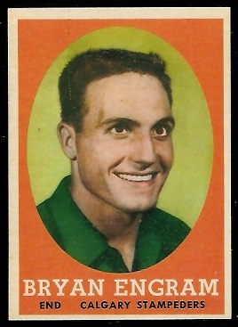 1958 Topps CFL #10 - Bryan Engram - nm oc
