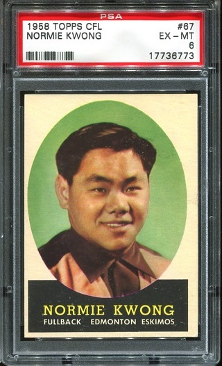 1958 Topps CFL #67 - Normie Kwong - PSA 6