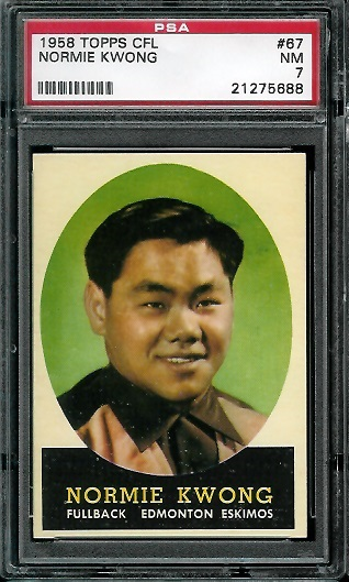 1958 Topps CFL #67 - Normie Kwong - PSA 7