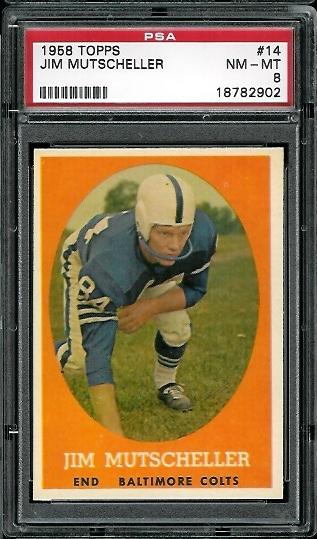 1958 Topps #14 - Jim Mutscheller - PSA 8
