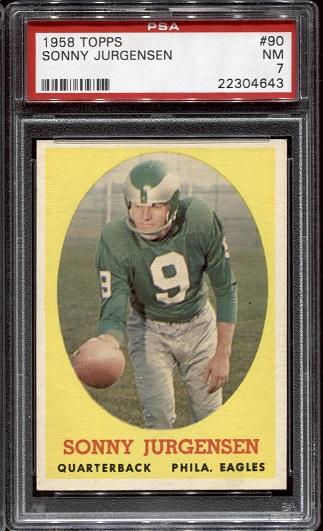 1958 Topps #90 - Sonny Jurgensen - PSA 7