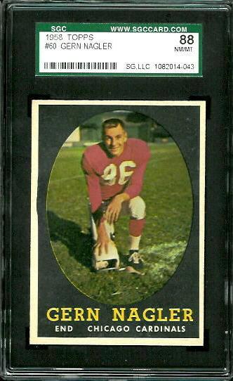 1958 Topps #60 - Gern Nagler - SGC 88