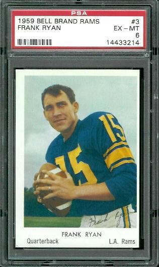 1959 Bell Brand Rams #3 - Frank Ryan - PSA 6