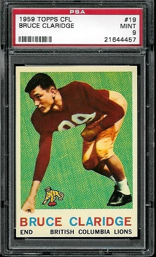1959 Topps CFL #19 - Bruce Claridge - PSA 9