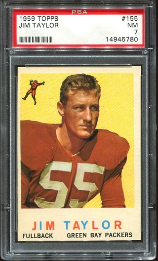 1959 Topps #155 - Jim Taylor - PSA 7