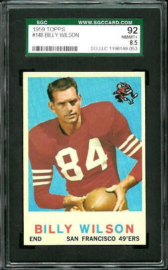 1959 Topps #148 - Billy Wilson - SGC 92