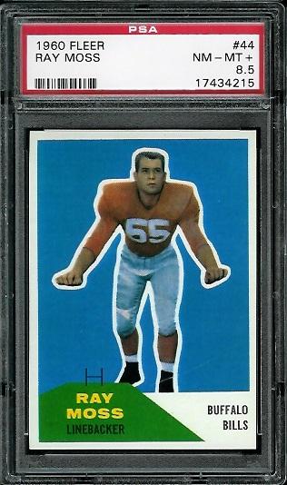 1960 Fleer #44 - Ray Moss - PSA 8.5
