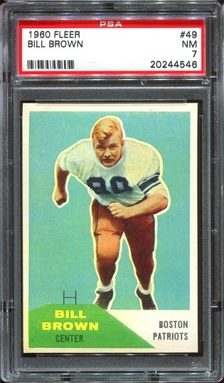 1960 Fleer #49 - Bill Brown - PSA 7