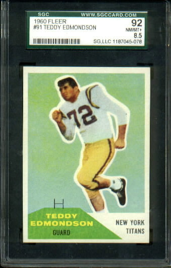 1960 Fleer #91 - Teddy Edmondson - SGC 92