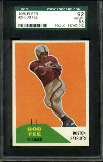 1960 Fleer #29 - Bob Fee - SGC 92