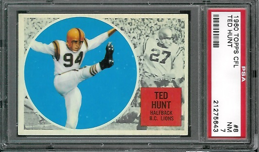 1960 Topps CFL #8 - Ted Hunt - PSA 7