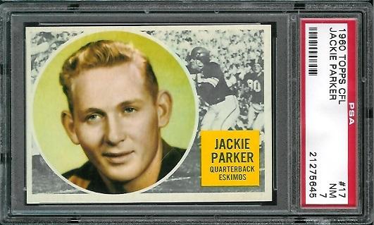 1960 Topps CFL #17 - Jackie Parker - PSA 7