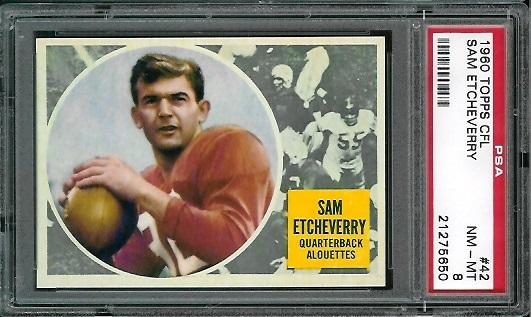 1960 Topps CFL #42 - Sam Etcheverry - PSA 8