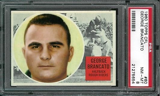 1960 Topps CFL #60 - George Brancato - PSA 8