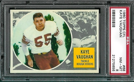 1960 Topps CFL #68 - Kaye Vaughan - PSA 8